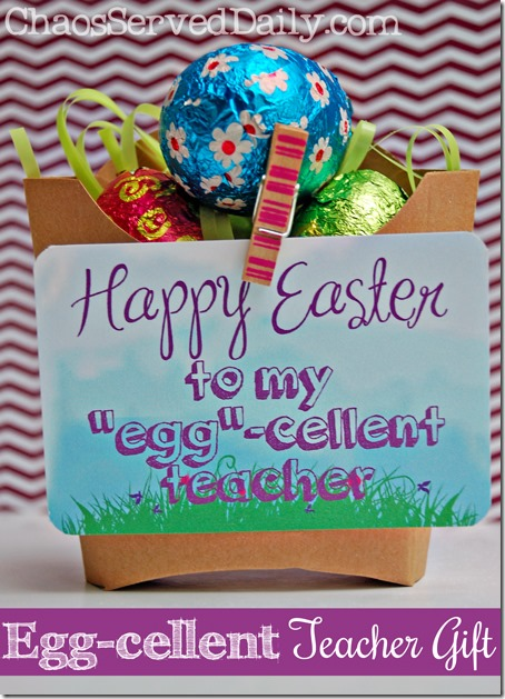 Easy egg cellent teacher gift tag printable chaos served daily eggcellent gift chaosserved negle